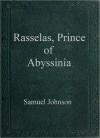 Rasselas Prince of Abyssinia - Samuel Johnson