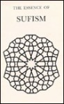 Essence of Sufism - Reynold Alleyne Nicholson