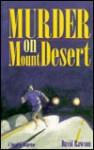 Murder on Mount Desert - David Rawson