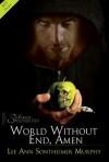 World Without End, Amen - Lee Ann Sontheimer Murphy