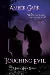 Touching Evil (Leila Marx) - Amber Garr