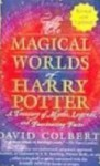 Magical Worlds of Harry Potter (School & Library Binding) - David Colbert