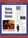 Making Thirteen Colonies: A History of US Series, Book 2 - Joy Hakim, 1999, 2003 Joy Hakim, Christina Moore