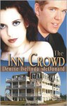 The Inn Crowd - Denise B McDonald