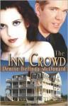 The Inn Crowd - Denise B McDonald