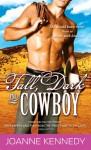 Tall, Dark and Cowboy - Joanne Kennedy
