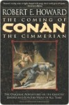 The Coming of Conan the Cimmerian (Conan of Cimmeria, Book 1) - Robert E. Howard