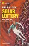 Solar Lottery - Philip K. Dick