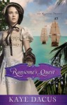 Ransome's Quest (The Ransome Trilogy #3) - Kaye Dacus
