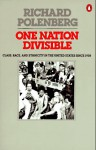 One Nation Divisible: Class, Race, and Ethnicity in the United States Since 1938;Revised Edition - Richard D. Polenberg