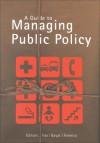 A Guide to Managing Public Policy - William Fox, W. Fox, I. Ferreira, S. Bayat, Sayeed Bayat, William Fox