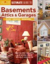 Ultimate Guide to Basements, Attics & Garages: Plan, Design, Remodel - Creative Homeowner