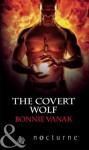 The Covert Wolf (Mills & Boon Nocturne) (Phoenix Force - Book 1) - Bonnie Vanak