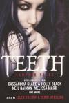 Teeth: Vampire Tales - Ellen Datlow