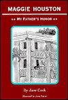 Maggie Houston: My Father's Honor - Jane Cook, Jane Hampton Cook