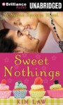 Sweet Nothings - Kim Law, Natalie Ross