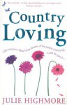 Country Loving - Julie Highmore