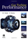 Gas Turbine Performance - Philip Walsh, Paul Fletcher