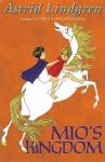 Mio's Kingdom - Astrid Lindgren, Jill Morgan