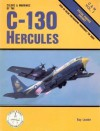 Colors and Markings of the C-130 Hercules - Bert Kinzey, Ray Leader