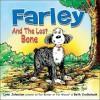 Farley and the Lost Bone - Lynn Johnston, Beth Cruikshank