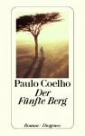 Der Fünfte Berg (German Edition) - Paulo Coelho