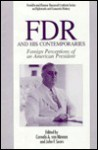 Fdr And His Contemporaries: Foreign Perceptions Of An American President - Cornelis van Minnen, John Sears