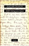 Edith Södergranin kirjeet - Edith Södergran, Hagar Olsson, Pentti Saaritsa