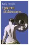 I giorni dell'abbandono (Tascabili e/o) (Italian Edition) - Elena Ferrante