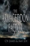 The Armageddon Factor - CN James, Amy Joy