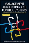 Management Accounting and Control Systems: An Organizational and Sociological Approach - Norman B. Macintosh