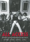 All Access: The Rock 'N' Roll Photography of Ken Regan - Ken Regan, Ken Regan, Keith Richards, Mick Jagger, James Taylor