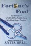 Fortune's Foal - Anita Bell