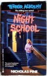 Night School - Nicholas Pine