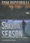 Shadow Season - Tom Piccirilli, Elijah Alexander