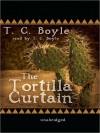 The Tortilla Curtain (MP3 Book) - T.C. Boyle