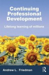 Continuing Professional Development - Andrew Friedman
