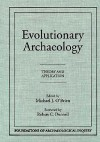 Evolutionary Archaeology: Theory and Application - Michael J. O'Brien