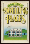 Dwelling Places - Burke Davis