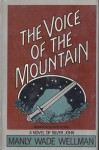 The Voice Of The Mountain - Manly Wade Wellman