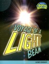 Voyage of a Light Beam: Light Energy - Andrew Solway