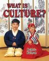 What is Culture? (Our Multicultural World) - Bobbie Kalman