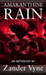 Amaranthine Rain - Zander Vyne
