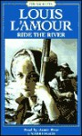 Ride the River: Sackett Series (Louis L'Amour) - Louis L'Amour