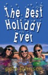 The Best Holiday Ever! - Pete Johnson