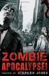 The Mammoth Book of Zombie Apocalypse! - Stephen Jones