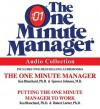 The One Minute Manager Audio Collection - Kenneth H. Blanchard, Spencer Johnson, Robert Lorber