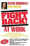 Fight Back! at Work - David Horowitz, Dana Shilling