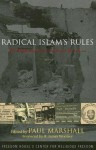 Radical Islam's Rules: The Worldwide Spread of Extreme Shari'a Law - Paul Marshall