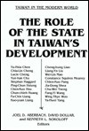 The Role of the State in Taiwan's Development - Joel D. Aberbach, David Dollar, Kenneth Lee Sokoloff